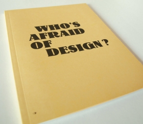 Who's afraid of design ?