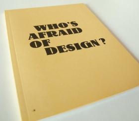 Who's afraid of design ?
