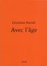 Géraldine Kosiak, Avec l'âge, Éditions du Seuil, 2008